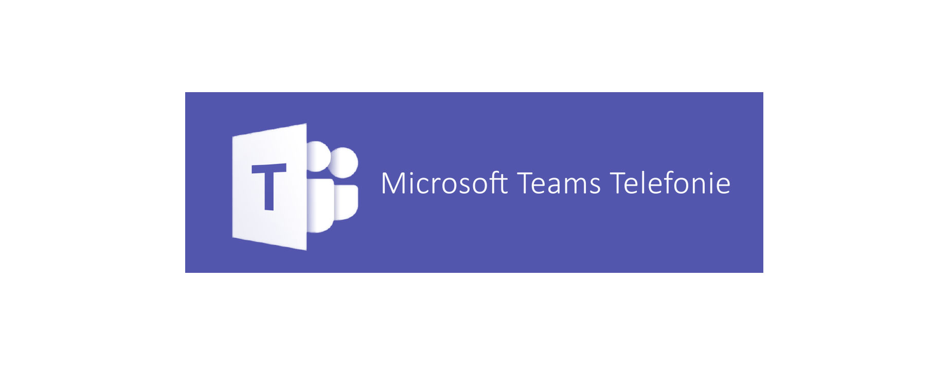 Telefonieren über Microsoft Teams, MS Teams Telefonie